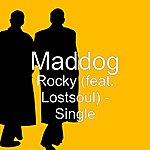 Mad Dog Rocky (Feat. Lostsoul) - Single