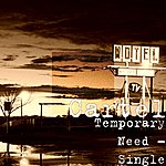 Cartel Temporary Need - Single