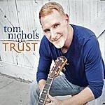 Tom Nichols Trust
