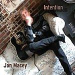 Jon Macey Intention