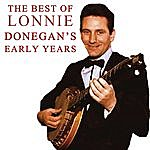 Lonnie Donegan The Best Of Lonnie Donegan's Early Years