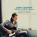Chris Trapper The Few & The Far Between