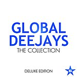 Global Deejays The Collection - Taken From Superstar Deluxe Edition