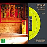 Michel Corboz Rossini : Petite Messe Solennelle