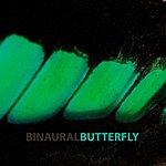 Binaural Butterfly (Original Mix) - Single