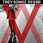 Trey Songz Top Of The World