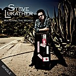 Steve Lukather Watching The World (Radio Edit)