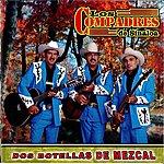 Los Compadres De Sinaloa Dos Botellas De Mezcal