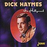 Dick Haymes Dick Haymes : In Hollywood
