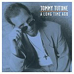 Tommy Tutone A Long Time Ago
