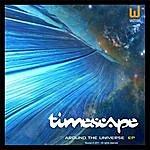 Timescape Arround The Universe