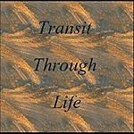Frank French Transit Through Life