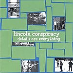 Lincoln Conspiracy Details Are Everything