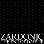 Zardonic The End Of Days Ep