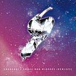 Shanghai Quartet Smoke And Mirrors (Remixes)
