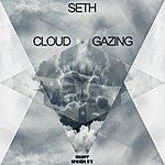 Seth Cloud Gazing