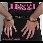 Aluminum Babe Illegal