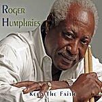 Roger Humphries Keep The Faith