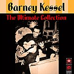 Barney Kessel The Ultimate Collection