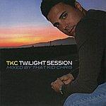 That Kid Chris Tkc - Twilight Session
