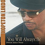 Hopeton Lindo You Will Always Be (Michael Jackson Tribute) - Single