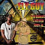 Joey B Fly Guy (Feat. Cr Bundy / J Fitted) - Single