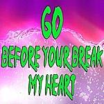 Gigliola Cinquetti Go (Before You Break My Heart)