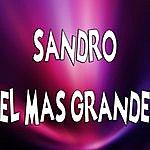 Sandro Sandro El Mas Grande
