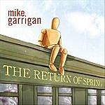 Mike Garrigan The Return Of Spring