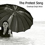 Courtney Leigh Heins The Protest Song (This Is My Protest Song)