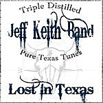 Jeff Keith Lost In Texas