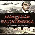 Mikis Theodorakis Marshall Tito & The Battle Of Sutjeska - O.S.T.