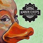 Kaiser Chiefs Kinda Girl You Are