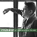 Frankie J How Beautiful You Are - Single