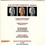 Hans Knappertsbusch Beethoven: Symphony No. 3, 'eroica' - Schumann: Symphony No. 4 - Wagner: Preludes & Excerpts