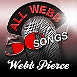 Webb Pierce All Webb - 50 Songs