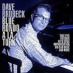 Dave Brubeck Blue Rondo A La Turk