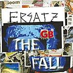 The Fall Ersatz G.B.