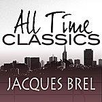 Jacques Brel All Time Classics