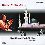 Ustad Nusrat Fateh Ali Khan Kithe Mehr Ali, Vol. 131