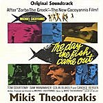 Mikis Theodorakis The Day The Fish Came Out
