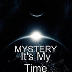 The Mystery It's My Time