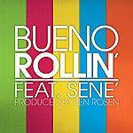 Bueno Rollin' (Single)