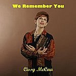 Cissy McCaa We Remember You