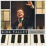Kirk Talley Hymns Of Hope