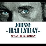 Johnny Hallyday 50 Ans / 50 Standards