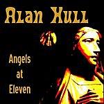 Alan Hull Angels At Eleven