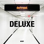 Moby Destroyed (Bonus Track Deluxe)
