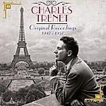 Charles Trenet Charles Trenet Original Recordings 1947 - 1957