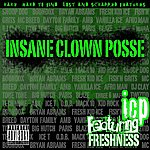 Insane Clown Posse Featuring Freshness